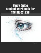 Study Guide Student Workbook for The Bluest Eye