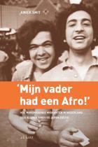 Mijn vader had een Afro