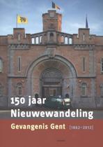 150 jaar Nieuwewandeling, gevangenis Gent 1862-2012
