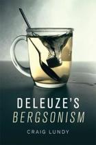 Deleuze's Bergsonism