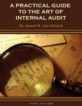 A Practical Guide to the Art of Internal Audit