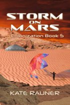 Storm on Mars Colonization Book 5