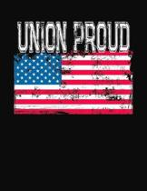 Union Proud: College Ruled Composition Notebook