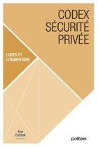 Codex sécurité privée | 4ème édition