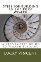 Steps for Building an Empire of Wealth