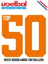 Voetbal International - TOP 50 Nederlandse voetballers special 2018