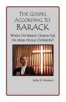 The Gospel According to Barack
