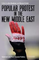 Popular Protest in the New Middle East