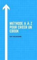 Méthode A à Z pour créer un ebook