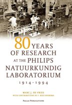 80 Years of Research at the Philips Natuurkundig Laboratorium