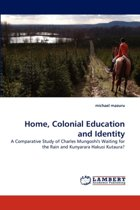 Home, Colonial Education and Identity