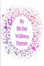 My 90-Day Wellness Planner