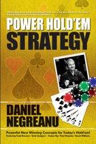 Daniel Negreanu's Power Hold'em Strategy