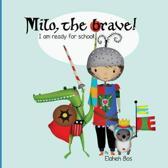 Milo, the Brave