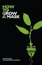 How to Grow a Mask