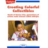 Creating Colorful Collectibles