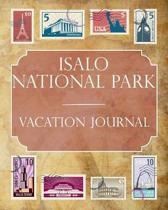 Isalo National Park Vacation Journal: Blank Lined Isalo National Park (Africa) Travel Journal/Notebook/Diary Gift Idea for People Who Love to Travel
