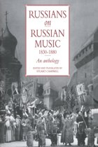 Russians on Russian Music, 1830-1880