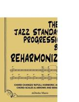 The BB Jazz Standards Progressions Book Reharmonized Vol. III