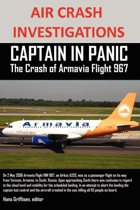 Air Crash Investigations Captain in Panic the Crash of Armavia Flight 967
