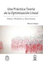 Una práctica teoría de la optimización lineal