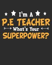 I'm a P.E Teacher What's Your Superpower
