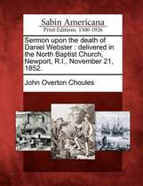 Sermon Upon the Death of Daniel Webster