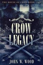 The Crow Legacy: Large Print Edition