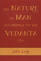 Nature of Man According to the Vedanta