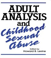 Adult Analysis and Childhood Sexual Abuse