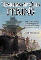 Tales of Old Peking