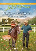 The Rancher's Return (Mills & Boon Love Inspired) (Home to Hartley Creek - Book 1)