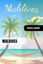 Maldives Travel Diary: Guided Journal Log Book To Write Fill In - 52 Famous Traveling Quotes, Daily Agenda Time Table Planner - Travelers Vac