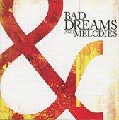 Bad Dreams & Melodies