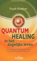Quantum healing in het dagelijks leven