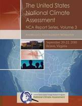 The United States National Climate Assessment Nca Report Series, Volume 3