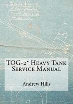 Tog-2* Heavy Tank Service Manual