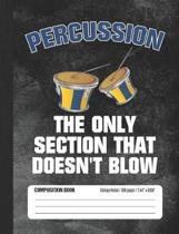Percussion the Only Section That Doesn't Blow