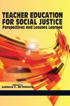 Teacher Education for Social Justice