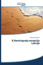 E.Hemingveja Recepcija Latvij