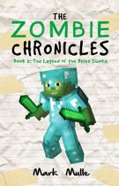 The Zombie Chronicles, Book 2: The Legend of the Brine Sword