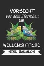 Vorsicht vor dem Herrchen die Wellensittiche sind Harmlos: Wellensittich Sittich Nymphensittich Spruch Lustig Geschenk Notizbuch
