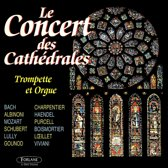 Concert des Cathédrales