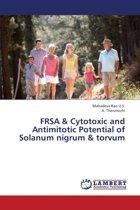 Frsa & Cytotoxic and Antimitotic Potential of Solanum Nigrum & Torvum
