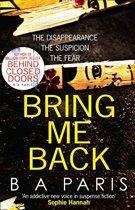 Boek cover Bring Me Back van B.A. Paris (Paperback)
