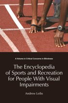 Encyclopedia of Sports & Recreation for People with Visual Impairments