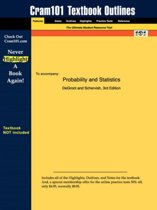 Studyguide for Probability and Statistics by Schervish, deGroot &, ISBN 9780201524888