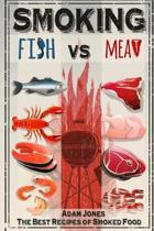 Smoking Fish Vs Meat