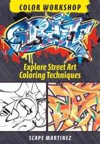 Download ebook Graff Color Workshop: Explore Street Art Coloring Techniques the cheapest