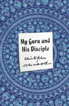 My Guru and His Disciple